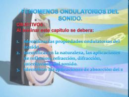 FENOMENOS ONDULATORIOS DEL SONIDO. OBJETIVOS