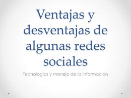 Ventajas y desventajas de algunas redes sociales