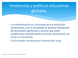 Tendencias y políticas educativas globales