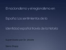 Los sentimientos de la identidad español tráves de la historia
