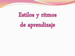 ESTILOS Y RITMOS DE APRENDIZAJE