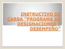 instructivo de carga *programa de designaciones y