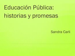 EDUCACIÓN PÚCABLICA HISTORIAS Y PROMESAS