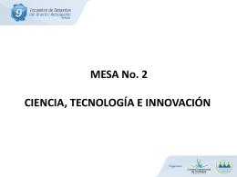 MESA No. 2 CIENCIA, TECNOLOGÍA E INNOVACIÓN