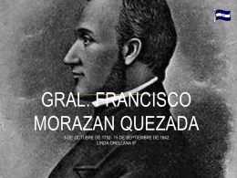 Gral. José Francisco Morazán Quezada - espaccss