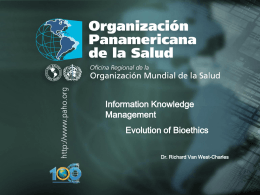 Information Knowledge Management Evolution of Bioethics Dr