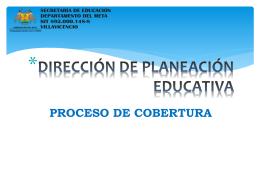 Presentación Cobertura - Secretaria de educación del Meta