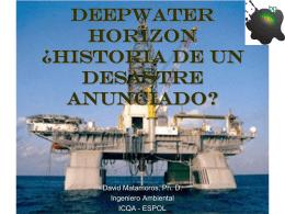 Deepwater Horizon ¿Historia de un desastre