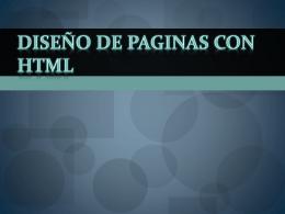 DISEÑO DE PAGINAS CON HTML