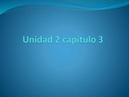 Unidad 2 capitulo 3