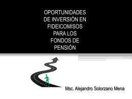 Alejandro Solórzano sobre Oportunidades de la inversión en