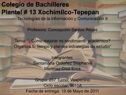 Colegio de Bachilleres Plantel # 13 Xochimilco