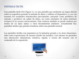 LA PANTALLA TÁCTIL Y LAS TECNOLOGIAS DE INTERNET