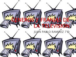 GENEROS Y FRANJAS DE LA TELEVISION