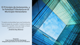 El Principio de Autonomia y La PotestadTributaria Municipal