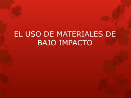 EL USO DE MATERIALES DE BAJO IMPACTO - Over-blog