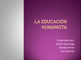 La educación humanista