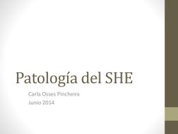 Patologia del SHE