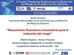 Mecanismos financieros innovadores para la reducción del riesgo