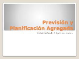Previsión y Planificación Agregada