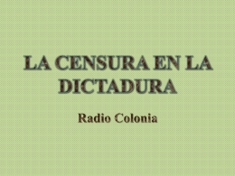 LA CENSURA EN LA DICTADURA - Historia-radio-TV