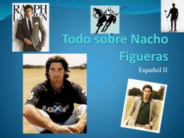 Todo sobre Nacho Figueras - DouglasCountyForeignLanguage