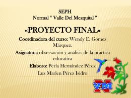 PROYECTO FINAL - Luz Marlen Pérez Isidro
