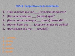3U5L2 Subjuntivo con lo indefinido
