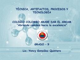 TECNICA, ARTEFACTOS, PROCESOS Y