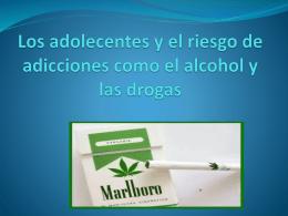Los adolecentes y el riesgo de adicciones