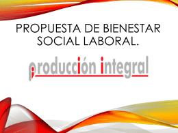 PROPUESTA DE BIENESTAR SOCIAL LABORAL