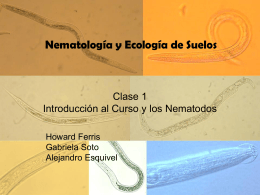 Caracteristicas de los Nematodos - the University of California, Davis