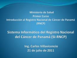 Sistema Informático del Registro Nacional del Cáncer de Panamá