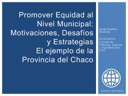 Promover Equidad al Nivel Municipal: Motivaciones, Desafíos y