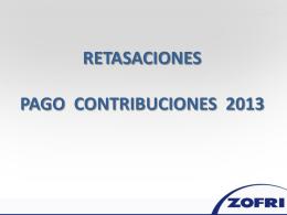 RETASACIONES PAGO CONTRIBUCIONES 2013