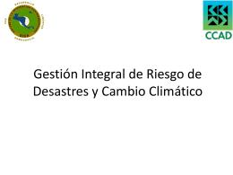 Gestión Integral de Riesgo de Desastres y Cambio Climático
