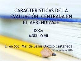caracteristicas de la evaluación centrada en el aprendizaje