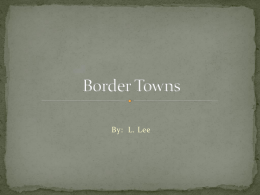 Border towns - pambrowncorninghighschool