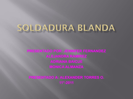 SOLDADURA BLANDA.DIAPOSITIVA.