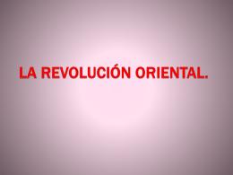 La Revolución Oriental.