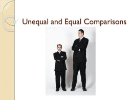 Unequal and Equal Comparisons