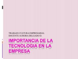 importancia de la tecnologia en la empresa