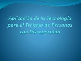 Presentacion Trab. Final WIKI - Tecnologías para personas con