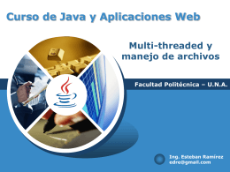 Clase 6 - Programación Multi-threaded, archivos y java reflections