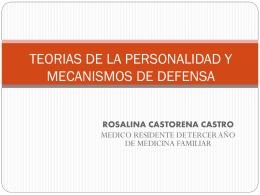 TEORIAS DE LA PERSONALIDAD Y MECANISMOS DE DEFENSA