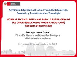 Normas Técnicas Peruanas para la Regulación de los OVM