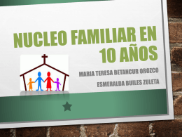 NUCLEO FAMILIAR EN 10 AÑOS (1512438)