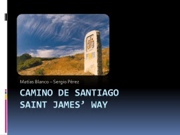 CAMINO DE SANTIAGO SAINT JAMES* WAY