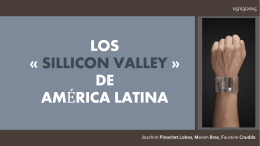 LOS « SILLICON VALLEY » DE AMÉRICA LATINA