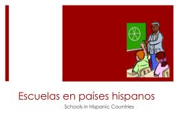 Escuelas en países hispanos
